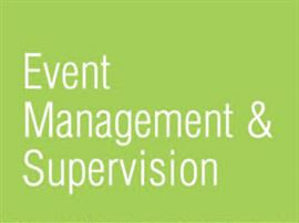 Event Management & Supervision